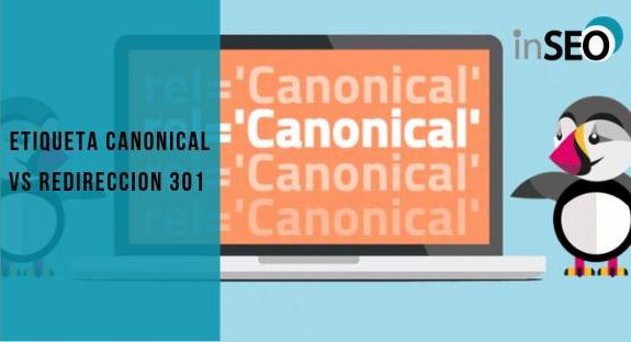 Etiqueta canonical vs Redireccion 301 ¿Cuál es mejor?