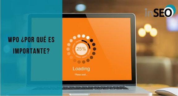 WPO¿Qué es y por qué es tan importante para tu web?