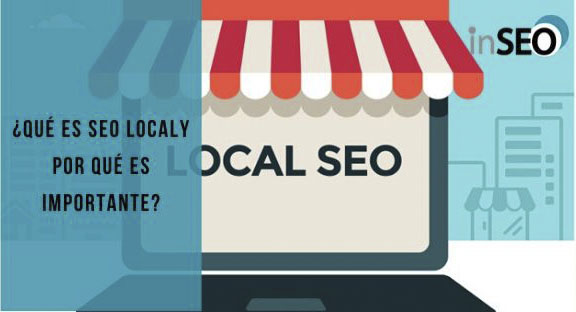 Seo Local: ¿Qué es y por qué es importante para los negocios?
